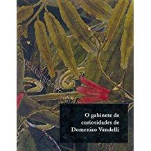 GABINETE DE CURIOSIDADE DE DOMENICO VANDELLI