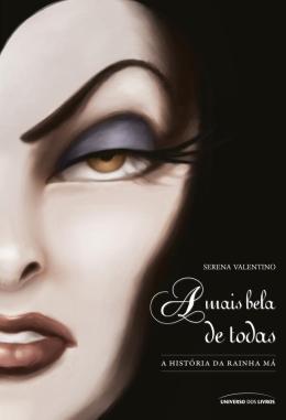 MAIS BELA DE TODAS, A - HISTORIA DE RAINHA MA, A