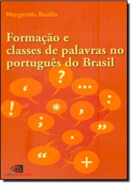 FORMACAO E CLASSE DE PALAVRAS PORTUGUES DO BRASIL