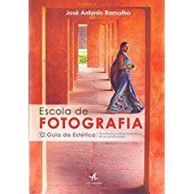 ESCOLA DE FOTOGRAFIA - GUIA DA ESTETICA