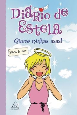 DIARIO DE ESTELA - QUERO MINHAS ASAS