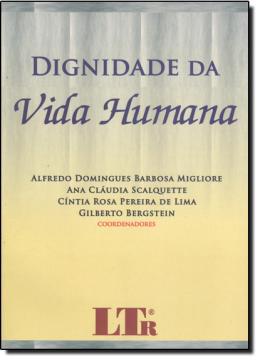 DIGNIDADE DA VIDA HUMANA /10