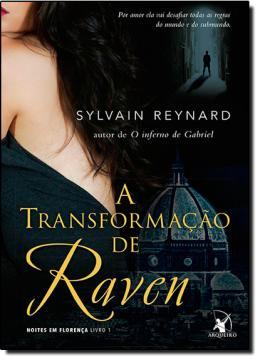 TRANSFORMACAO DE RAVEN, A - NOITES EM FLORENCA - LIVRO 1
