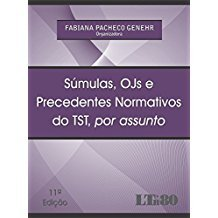 SUMULAS, OJS, PRECEDENTES DO TST, ASSUNTO-11ED/16