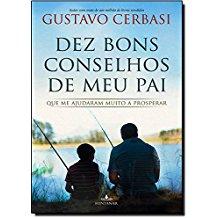 DEZ BONS CONSELHOS DE MEU PAI - 4478 - FONTANAR