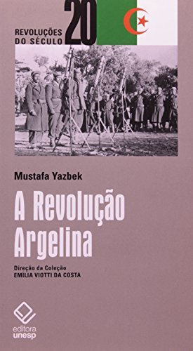 REVOLUCAO ARGELINA, A