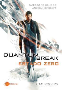 QUANTUM BREAK - ESTADO ZERO
