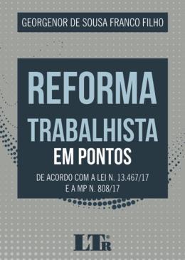 REFORMA TRABALHISTA EM PONTOS - 01ED/18