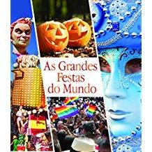 GRANDES FESTAS DO MUNDO, AS