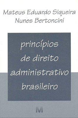 PRINCIPIOS DTO. ADMINISTRATIVO BRASILEIRO/02