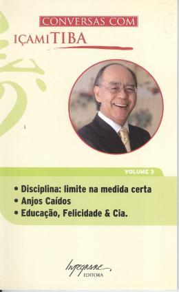 CONVERSAS COM ICAMI TIBA, V.3 - LIVRO DE BOLSO