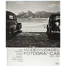 MODERNIDADES FOTOGRAFICAS - 1940 A 1964