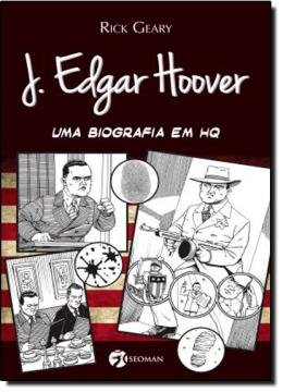 J EDGAR HOOVER - UMA BIOGRAFIA EM HQ