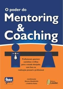 PODER DO MENTORING E COACHING, O