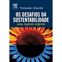 DESAFIOS DA SUSTENTABILIDADE, OS