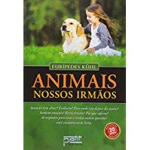ANIMAIS NOSSOS IRMAOS - (NOVA EDICAO)