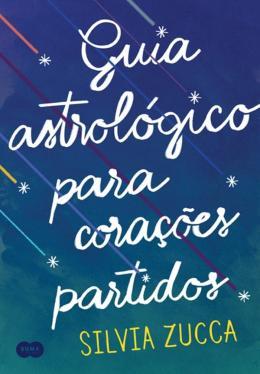GUIA ASTROLOGICO PARA CORACOES PARTIDOS
