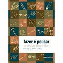 FAZER E PENSAR - CONSTRUINDO CASA E MOVEIS