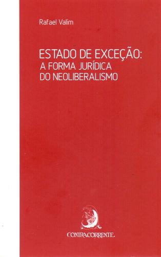 ESTADO DE EXCECAO - A FORMA J.NEOLIB. - 01ED/17