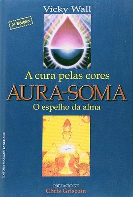 AURA-SOMA:A CURA PELAS CORES-C.DURA