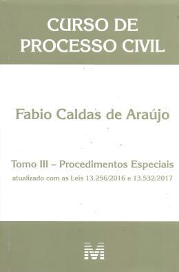 CURSO DE PROCESSO CIVIL - PROCEDIMENTOS ESPECIAIS - TOMO III
