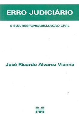 ERRO JUDICIARIO - E SUA RESPONSAB. CIVIL- 01ED/17