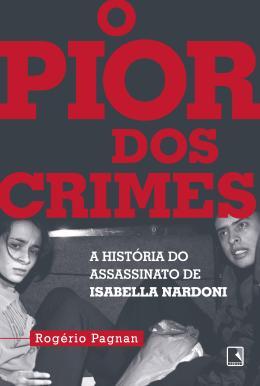 PIOR DOS CRIMES, O