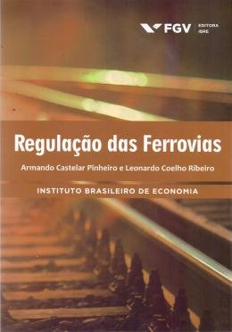 REGULACAO DAS FERROVIAS