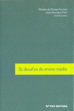 DESAFIOS DO ENSINO MEDIO, OS