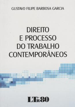 DIREITO E PROCESSO DO TRAB.CONTEPORANEOS - 01ED/16