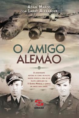 AMIGO ALEMAO, O