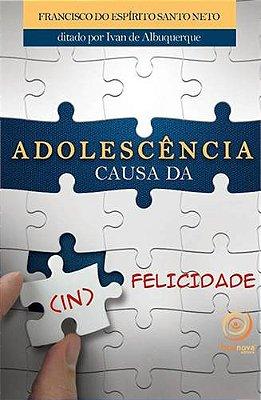 ADOLESCENCIA CAUSA DA ( IN ) FELICIDADE