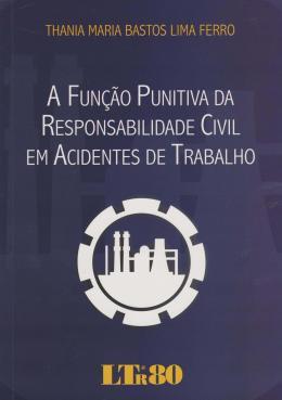 FUNCAO PUNITIVA DA RESP. CIVIL EM AC. TRABALHO/16