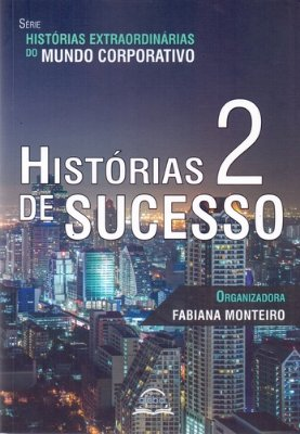 HISTORIAS DE SUCESSO 2