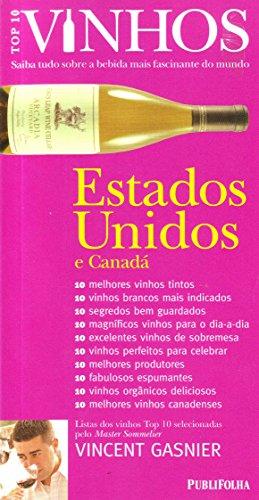 VINHOS - ESTADOS UNIDOS E CANADA