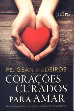 CORACOES CURADOS PARA AMAR