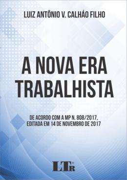 NOVA ERA TRABALHISTA, A - 01ED/18