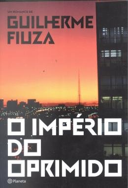 IMPERIO DO OPRIMIDO, O