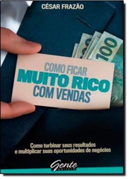 COMO FICAR RICO COM VENDAS