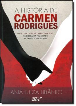 HISTORIA DE CARMEN RODRIGUES, A