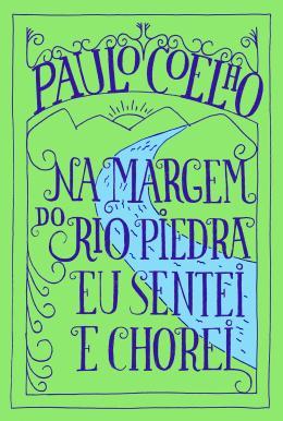 NA MARGEM DO RIO PIEDRA EU SENTEI E CHOREI
