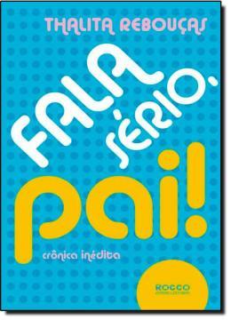 FALA SERIO, PAI CRONICAS INEDITAS