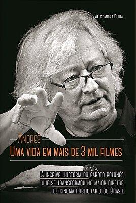 ANDRES - UMA VIDA EM MAIS DE 03 MIL FILMES