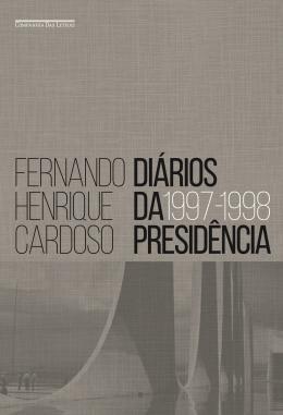 DIARIOS DA PRESIDENCIA 1997-1998 - VOL.2