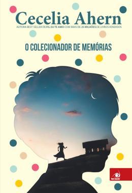 COLECIONADOR DE MEMORIAS, O