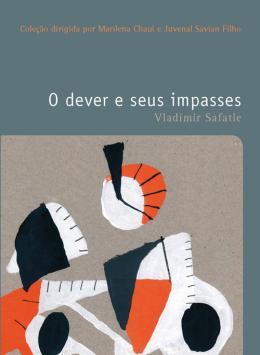 DEVER E SEUS IMPASSES, O