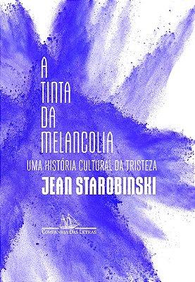 TINTA DA MELANCOLIA, A