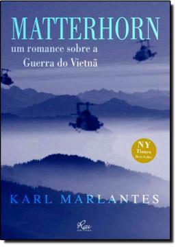 MATTERHORN: UM ROMANCE S/ GUERRA DO VIETNA