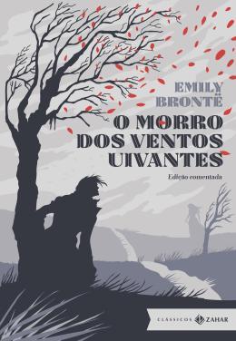 MORRO DOS VENTOS UIVANTES, O - EDICAO COMENTADA