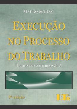 EXECUCAO NO PROCESSO DO TRABALHO-9ED/17